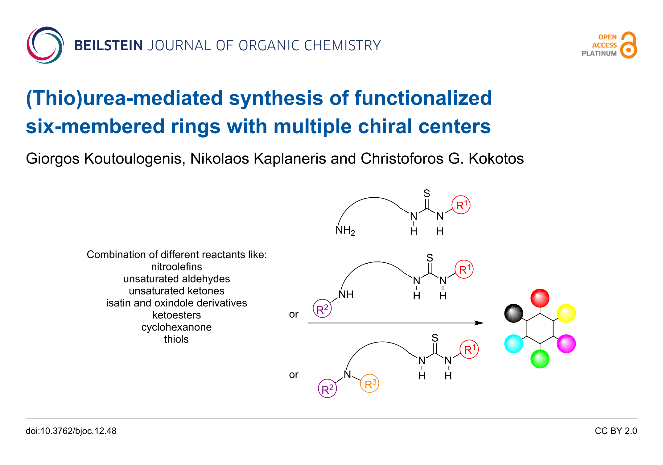 Thio)urea-mediated synthesis of functionalized six-membered rings